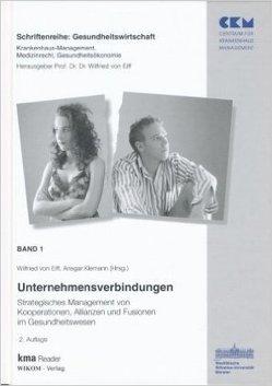 Band 1: Unternehmensverbindungen von Klemann,  Ansgar, von Eiff,  Wilfried