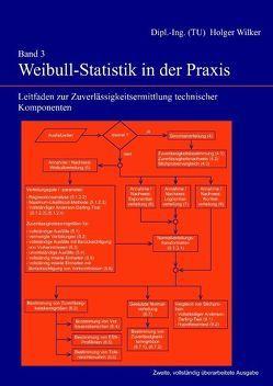 Band 3: Weibull-Statistik in der Praxis von Wilker,  Holger
