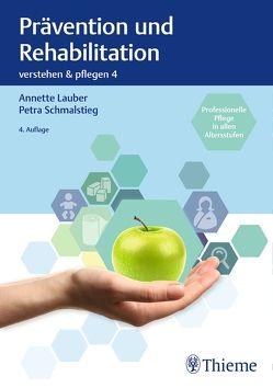 Band 4: Prävention und Rehabilitation von Lauber,  Annette, Schmalstieg,  Petra