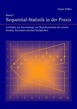 Band 4 Sequential-Statistik in der Praxis von Wilker,  Holger
