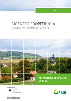 Band 46: Kongress Bioenergiedörfer 2014 von Fachagentur Nachwachsende Rohstoffe e. V.