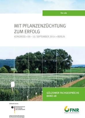 Band 48: Kongress Pflanzenzüchtung von Fachagentur Nachwachsende Rohstoffe e. V.