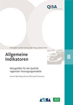 Band B: Allgemeine Indikatoren von Broge,  Björn, Stock,  Johannes, Szecsenyi,  Joachim