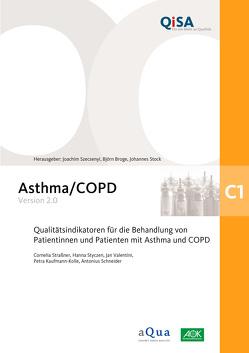Band C1: Asthma/COPD (Version 2.0) von Broge,  Björn, Kaufmann-Kolle,  Petra, Schneider,  Antonius, Stock,  Johannes, Straßner,  Cornelia, Styczen,  Hanna, Szecsenyi,  Joachim, Valentini,  Jan