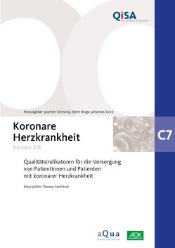 Band C7: Koronare Herzkrankheit (Version 2.0) von Broge,  Björn, Jeitler,  Klaus, Semlitsch,  Thomas, Stock,  Johannes, Szecsenyi,  Joachim