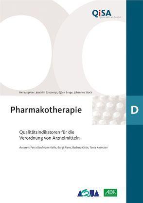 Band D: Pharmakotherapie von Grün,  Barbara, Kaufmann-Kolle,  Petra, Kazmaier,  Tonia, Riens,  Burgi