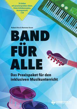 Band für Alle, Heft inkl. CD von Hinz,  Robert, Kruse,  Remmer
