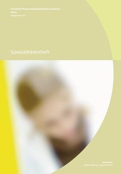 Band L: Spezialitätenheft von Cadisch,  Cornelia, Helbing,  Sabina, PharmaSuisse