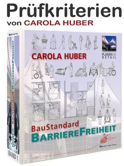 Band Prüfkiterien BarriereFreiheit von Dr. Huber,  Ferdinand, Huber,  Carola