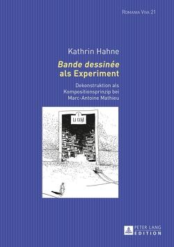«Bande dessinée» als Experiment von Hahne,  Kathrin