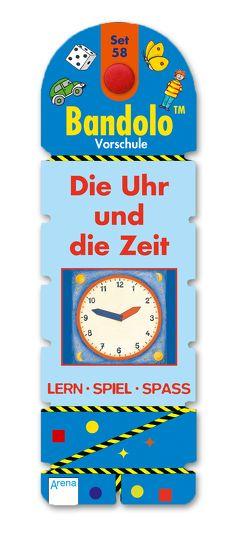 Bandolo Set 58. Die Uhr und die Zeit von Barnhusen,  Friederike, Johannsen,  Bianca