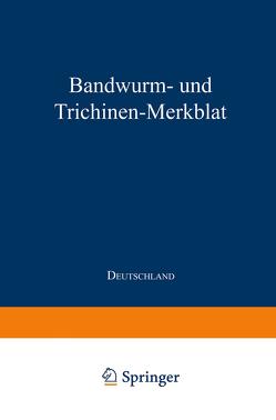Bandwurm- und Trichinen-Merkblatt von Julius Springer