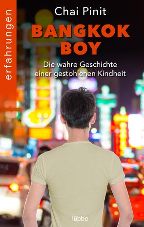 Bangkok Boy von Liesen,  Bernhard, Pinit,  Chai