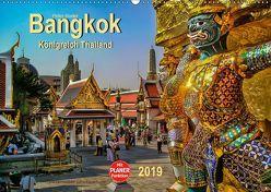 Bangkok – Königreich Thailand (Wandkalender 2019 DIN A2 quer)