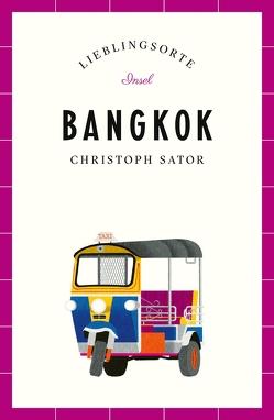 Bangkok – Lieblingsorte von Sator,  Christoph