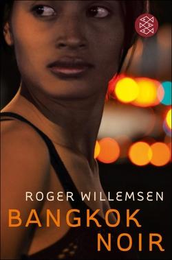 Bangkok Noir von Tooten,  Ralf, Willemsen,  Roger