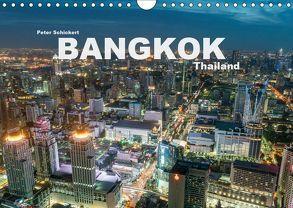 Bangkok – Thailand (Wandkalender 2019 DIN A4 quer) von Schickert,  Peter