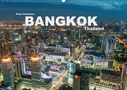 Bangkok – Thailand (Wandkalender 2020 DIN A2 quer) von Schickert,  Peter