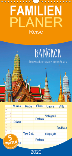 Bangkok – Thailands Hauptstadt in bunten Bildern – Familienplaner hoch (Wandkalender 2020 , 21 cm x 45 cm, hoch) von Müller,  Christian