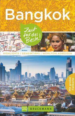 Bangkok – Zeit für das Beste von Böhm,  Florian, Wohlfart,  Sandra