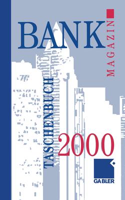 Bank Magazin Taschenbuch 2000 von Gabler Wiesnaden