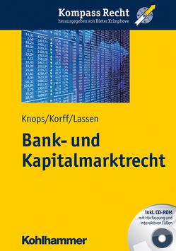 Bank- und Kapitalmarktrecht von Knops,  Kai-Oliver, Korff,  Niklas, Krimphove,  Dieter, Lassen,  Malte