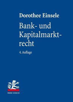 Bank- und Kapitalmarktrecht von Einsele,  Dorothee