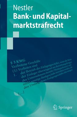 Bank- und Kapitalmarktstrafrecht von Nestler,  Nina