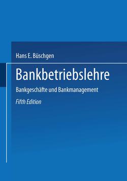 Bankbetriebslehre von Büschgen,  Hans E