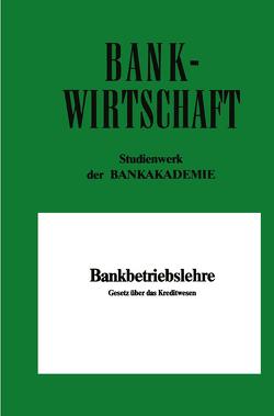 Bankbetriebslehre von Szagunn,  Volkhard