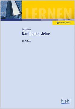 Bankbetriebslehre von Peppmeier,  Arno