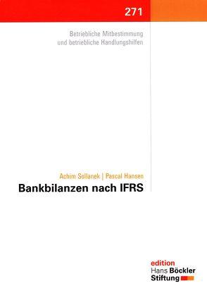 Bankbilanzen nach IFRS von Hansen,  Pascal, Sollanek,  Achim
