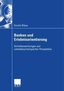 Banken und Erlebnisorientierung von Klaus,  Kerstin, Zanger,  Prof. Dr. Cornelia