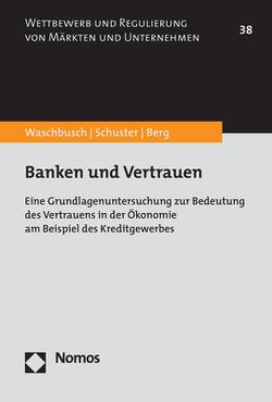 Banken und Vertrauen von Berg,  Susen Claire, Schuster,  Hannes, Waschbusch,  Gerd