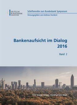 Bankenaufsicht im Dialog 2017 von Dombret,  Andreas