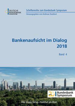 Bankenaufsicht im Dialog 2018 von Dombret,  Andreas