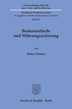 Bankenaufsicht und Währungssicherung. von Humm,  Hubert