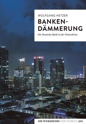 Bankendämmerung von Hetzer,  Wolfgang