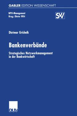 Bankenverbände von Grichnik,  Dietmar