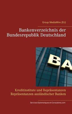 Bankenverzeichnis der Bundesrepublik Deutschland von Com,  Services-Diplomatiques-et-Consulaires, Duthel,  Heinz