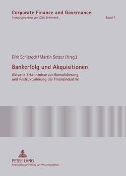 Bankerfolg und Akquisitionen von Schiereck,  Dirk, Setzer,  Martin