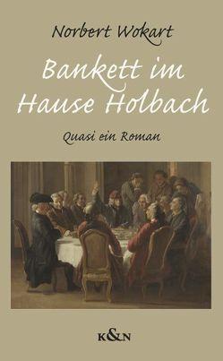 Bankett im Hause Holbach von Wokart,  Norbert