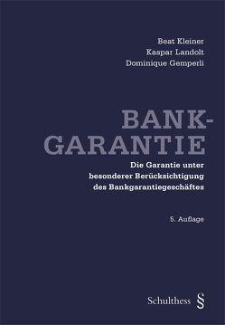 Bankgarantie von Gemperli,  Dominique, Kleiner,  Beat, Landolt,  Kaspar
