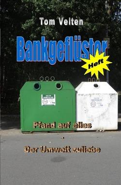 Bankgeflüster (Heft) von Velten,  Tom