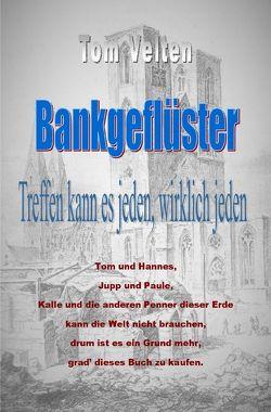 Bankgeflüster von Velten,  Tom
