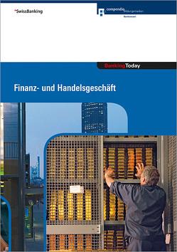 Banking Today – Finanz- und Handelsgeschäft von Gütersloh,  Christoph, Hirt,  Thomas