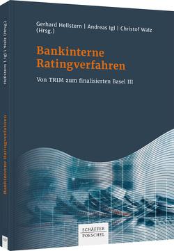 Bankinterne Ratingverfahren von Hellstern,  Gerhard, Igl,  Andreas, Walz,  Hartmut