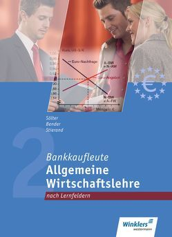 Bankkaufleute nach Lernfeldern von Bender,  Bernd, Müller,  Günter, Ritterhoff,  Kai, Sölter,  Lutz, Stierand,  Horst W.