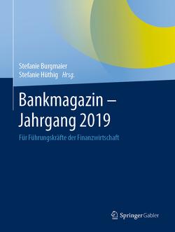 Bankmagazin – Jahrgang 2019 von Burgmaier,  Stefanie, Hüthig,  Stefanie