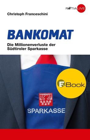 Bankomat von Franceschini,  Christoph
